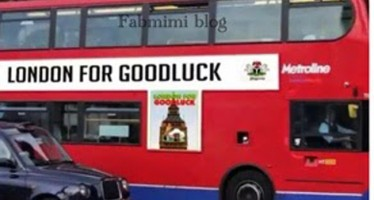 PRESIDENT JONATHAN BEGINS HIS RE-ELECTION CAMPAIGN IN UK, BRANDS LONDON BUSES