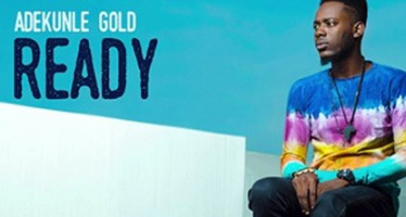 "Listen to Adekunle Gold new single ""Ready"""